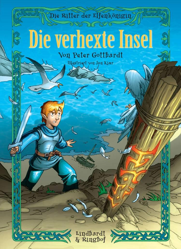 Die Ritter der Elfenkönigin 2: Die verhexte Insel af Peter Gotthardt