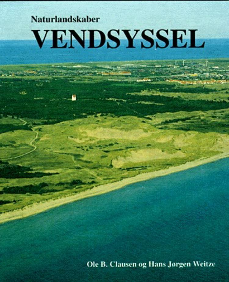 Naturlandskaber - Vendsyssel af Ole B. Clausen og Hans Jørgen Weitze
