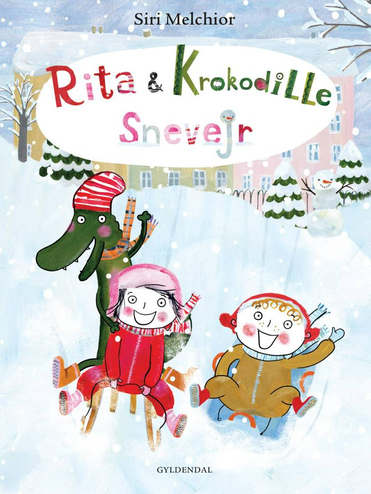 Rita & Krokodille - snevejr af Siri Melchior