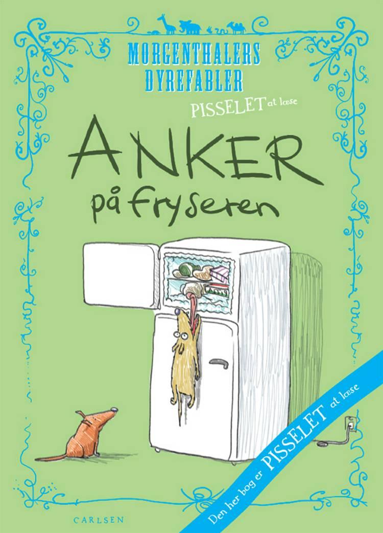 Anker på fryseren af Anders Morgenthaler