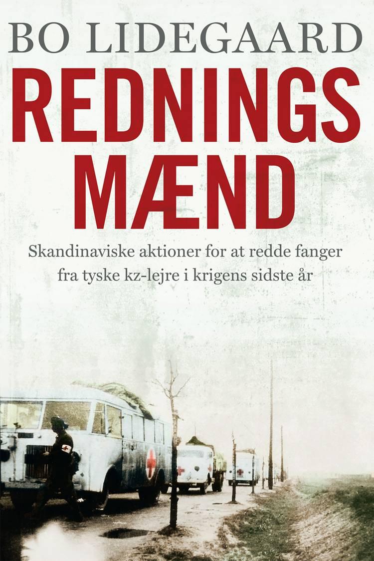 Redningsmænd af Bo Lidegaard