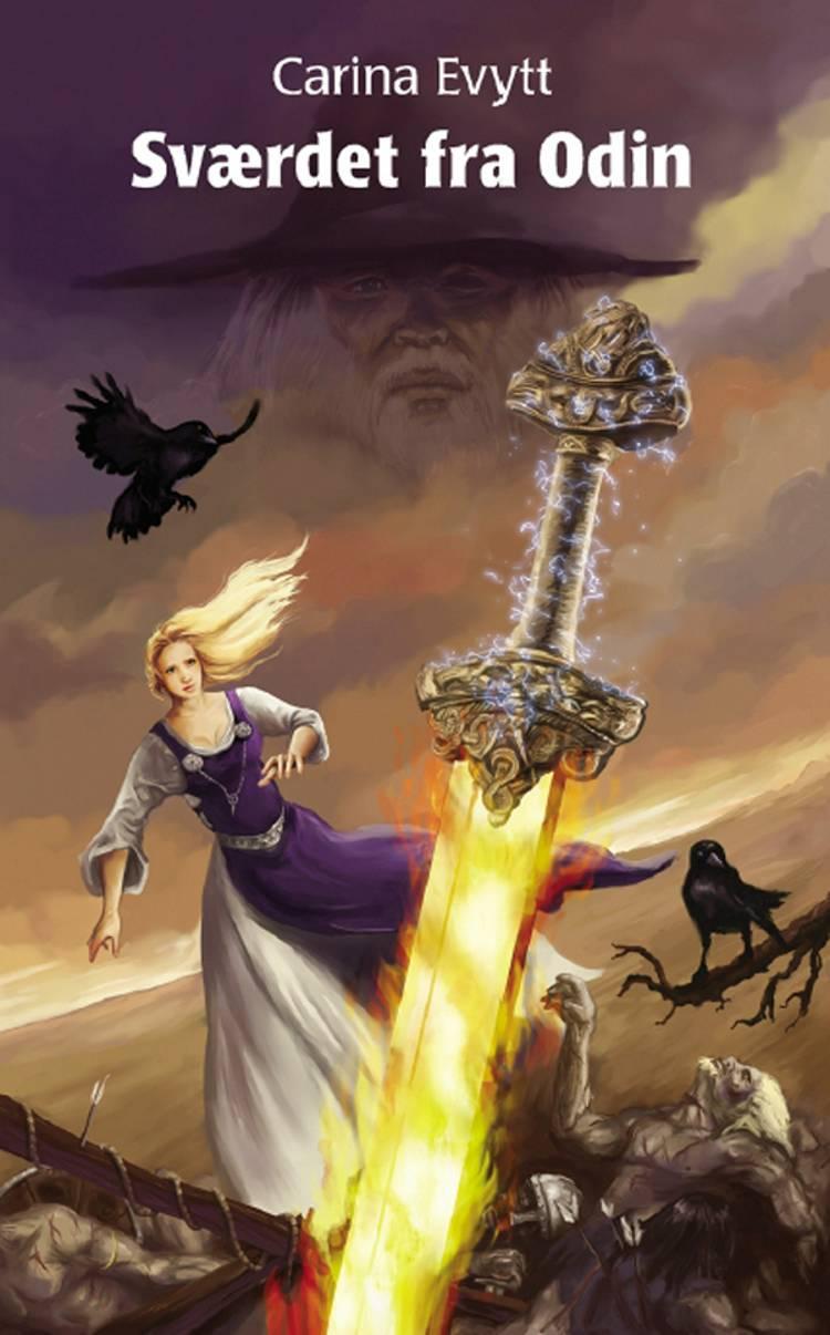 Sværdet fra Odin af Carina Evytt