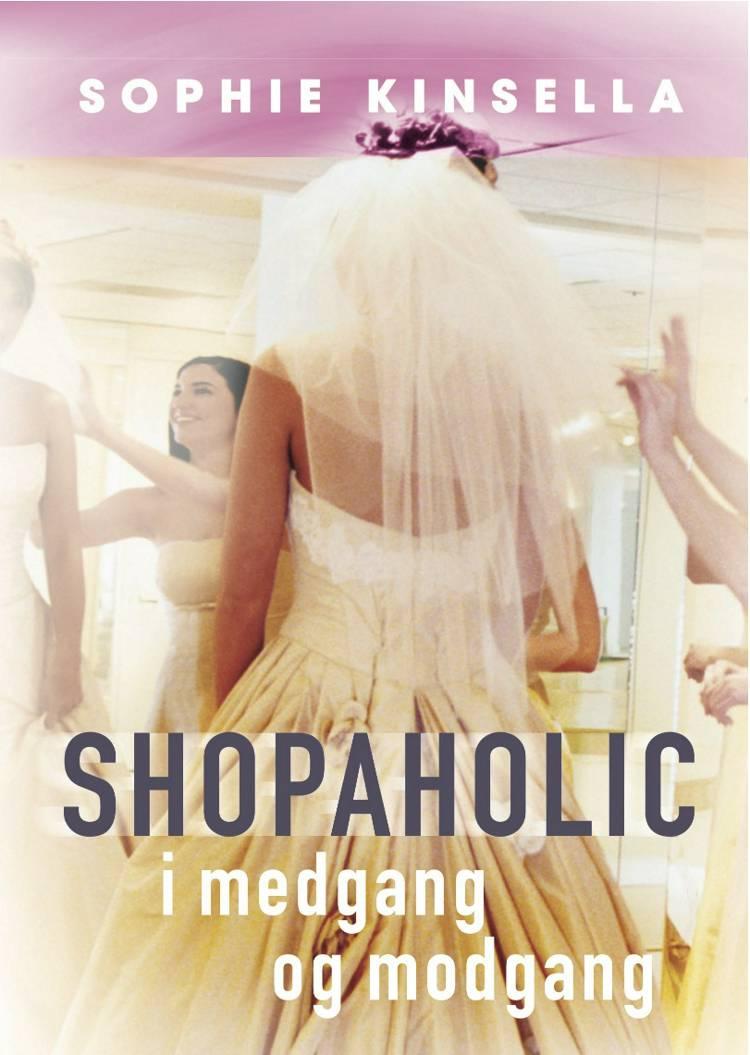 Shopaholic i medgang og modgang af Sophie Kinsella