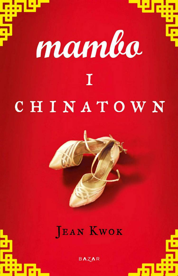 Mambo i Chinatown af Jean Kwok