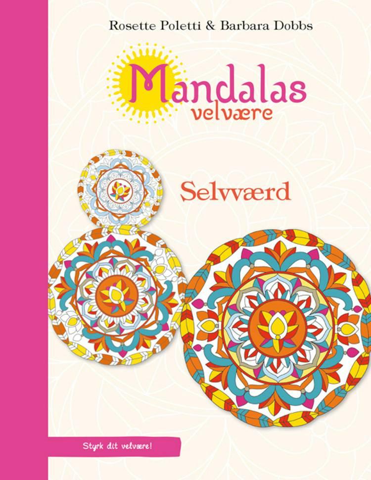 Mandalas velvære - selvværd af Barbara Dobbs og Rosette Poletti