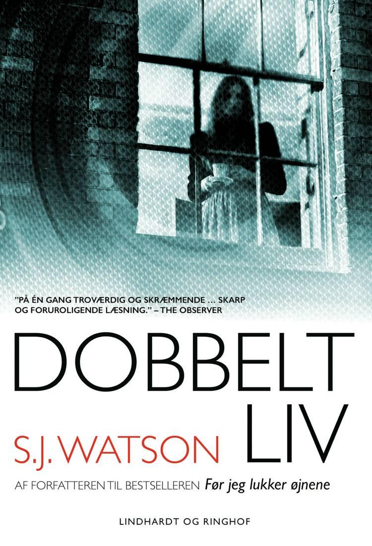 Dobbeltliv af S. J. Watson