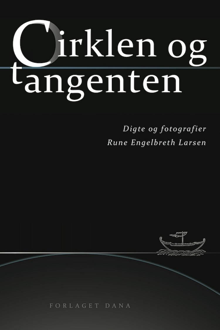 Cirklen og tangenten af Rune Engelbreth Larsen