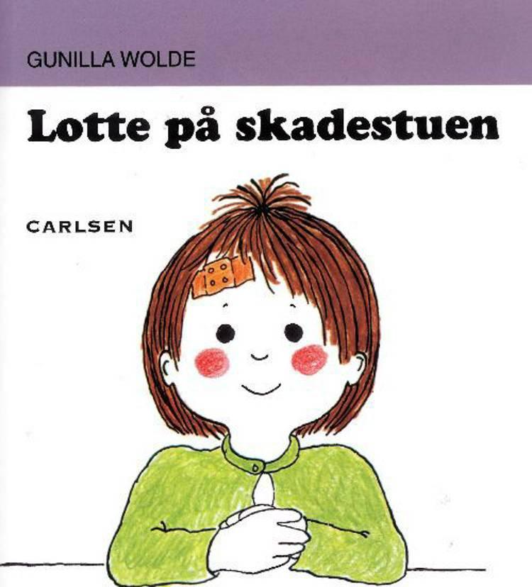 Lotte på skadestuen af Gunilla Wolde