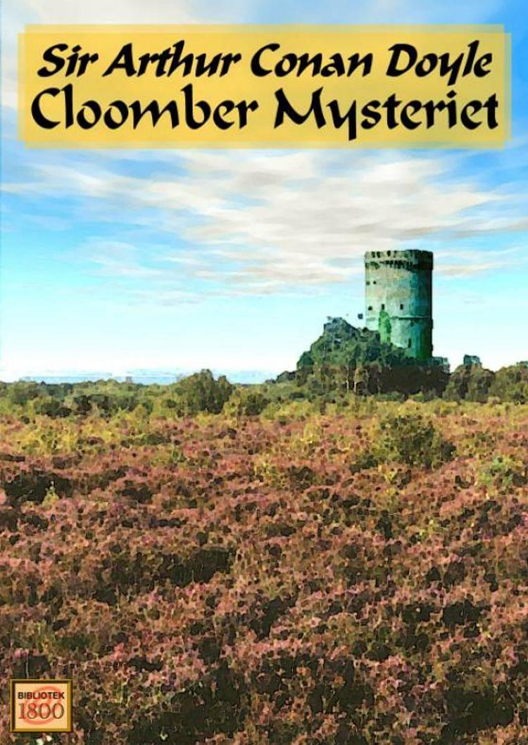 Cloomber Mysteriet af Arthur Conan Doyle