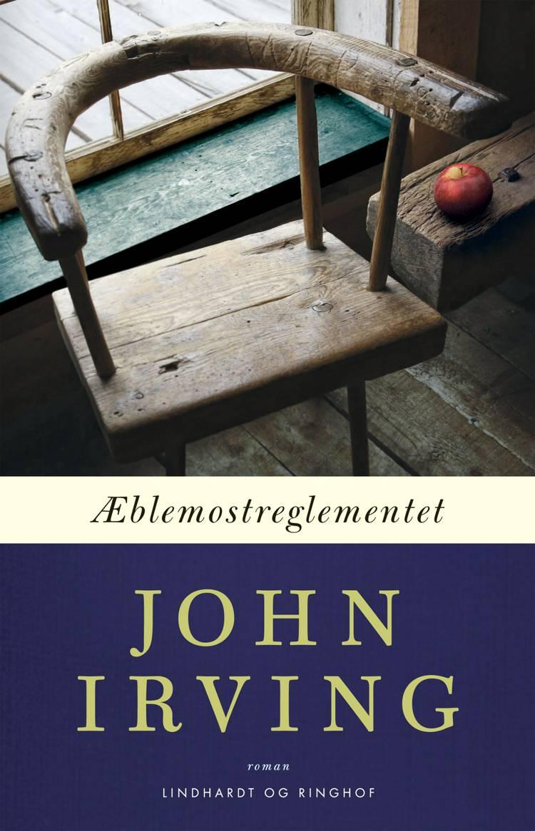 Æblemostreglementet af John Irving