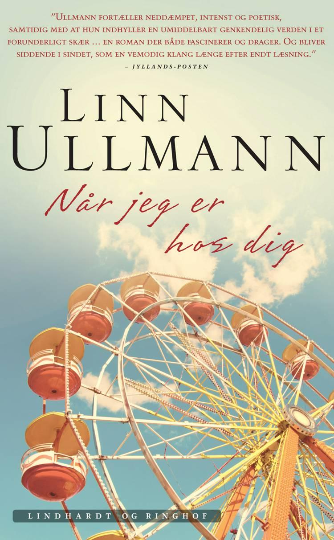 Når jeg er hos dig af Linn Ullmann