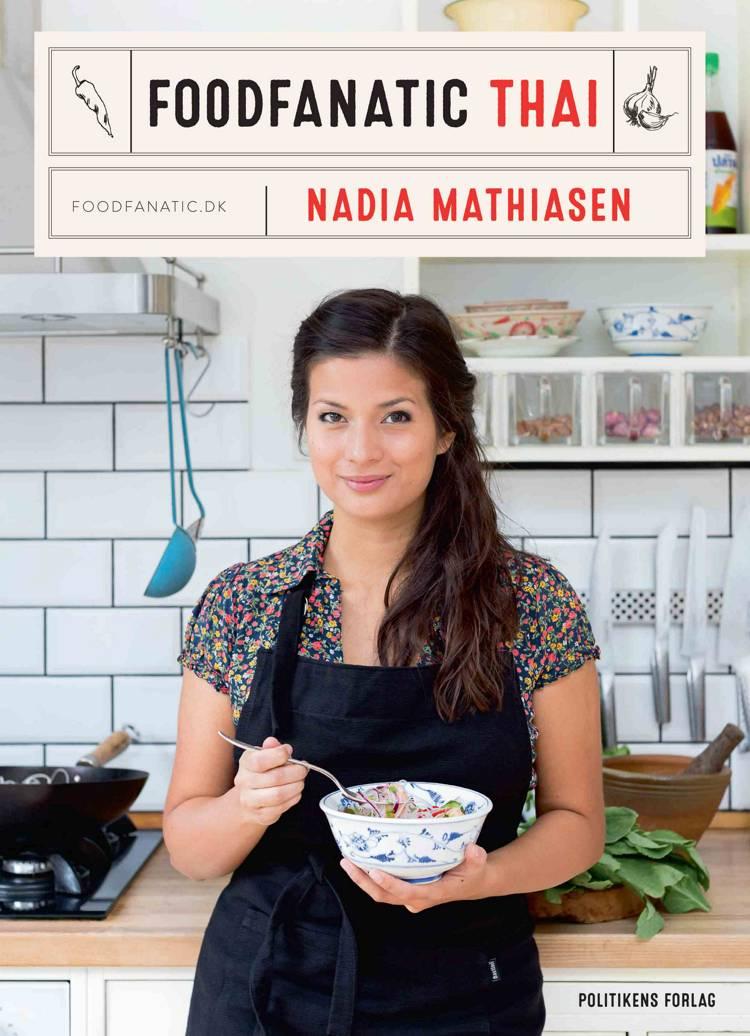 Foodfanatic Thai af Nadia Mathiasen