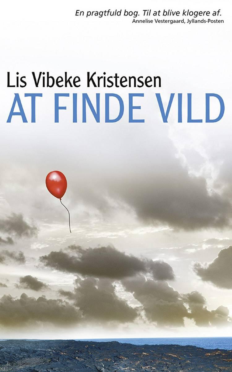 At finde vild af Lis Vibeke Kristensen