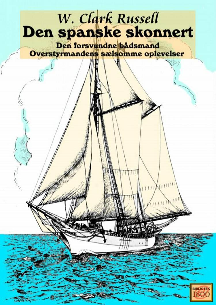 Den spanske skonnert af William Clark Russell