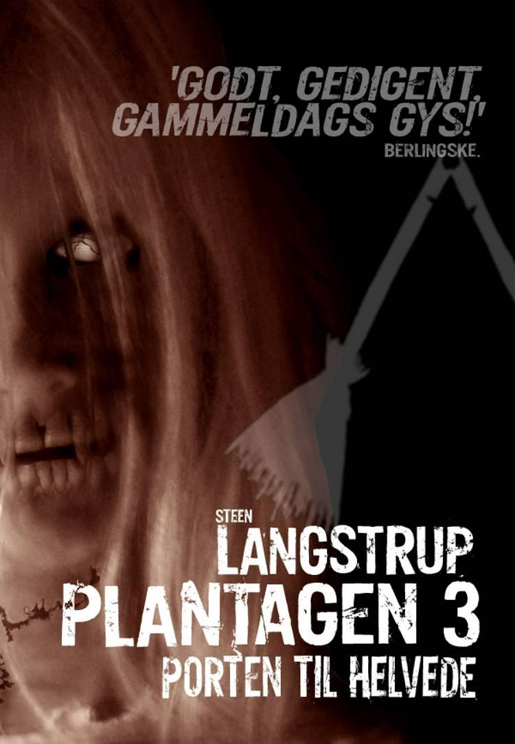 Porten til Helvede af Steen Langstrup