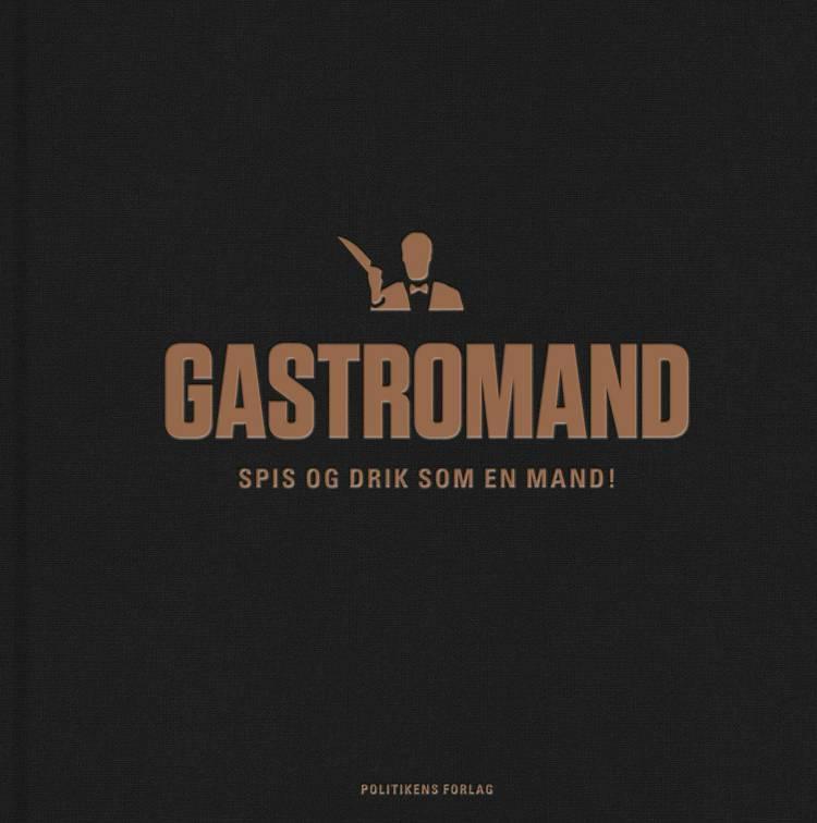 Gastromand af Klaus Kjeldsen, Anders Damm Christensen og Brian Lambæk m.fl.