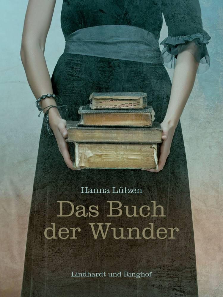 Das Buch der Wunder af Hanna Lützen