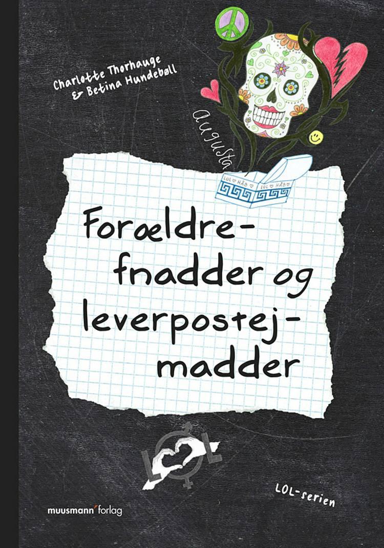 Forældrefnadder og leverpostejmadder af Betina Hundebøll og Charlotte Thorhauge