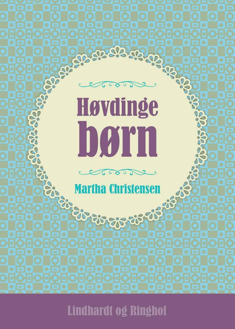 Høvdingebørn af Martha Christensen