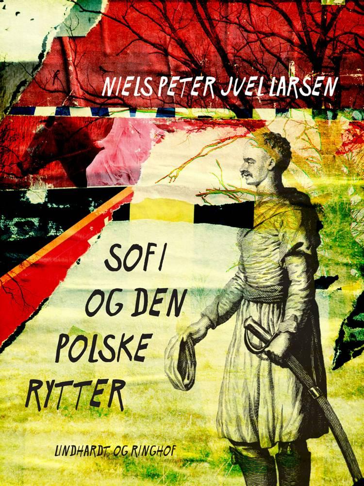 Sofi og den polske rytter af Niels Peter Juel Larsen