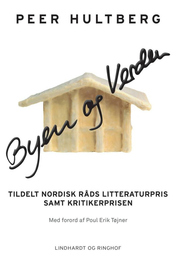 Byen og verden af Peer Hultberg
