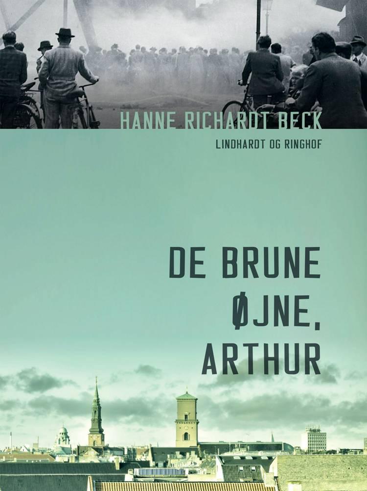 De brune øjne, Arthur af Hanne Richardt Beck