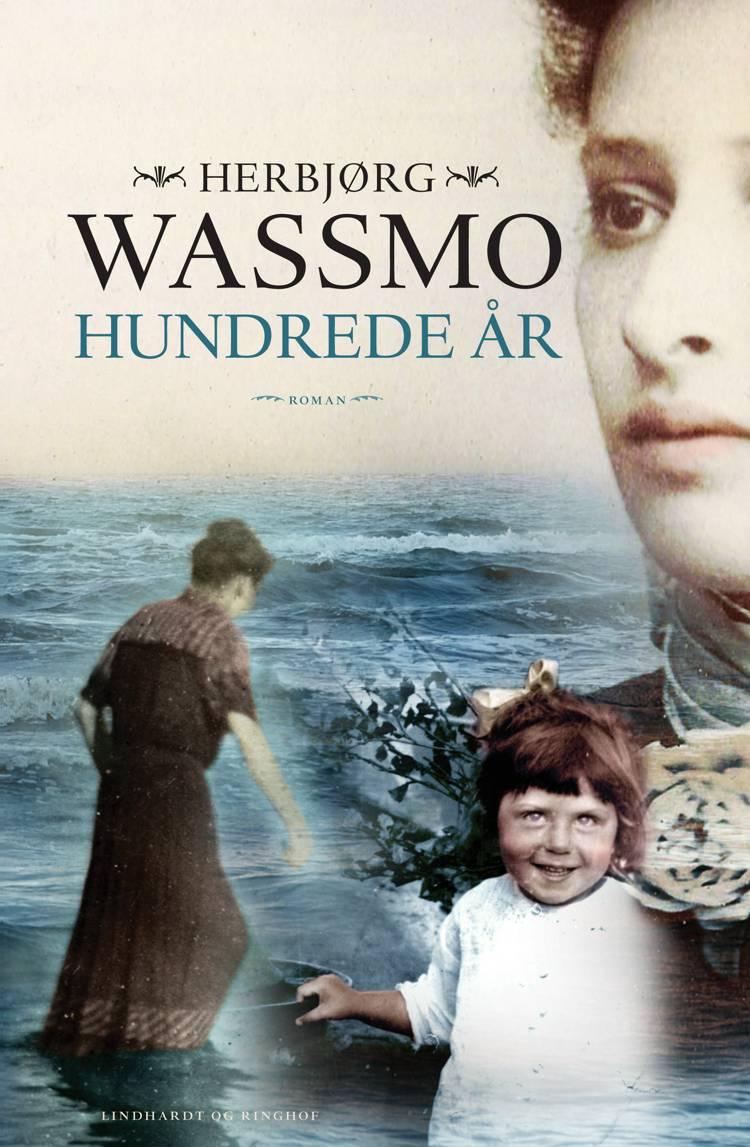 Hundrede år af Herbjørg Wassmo