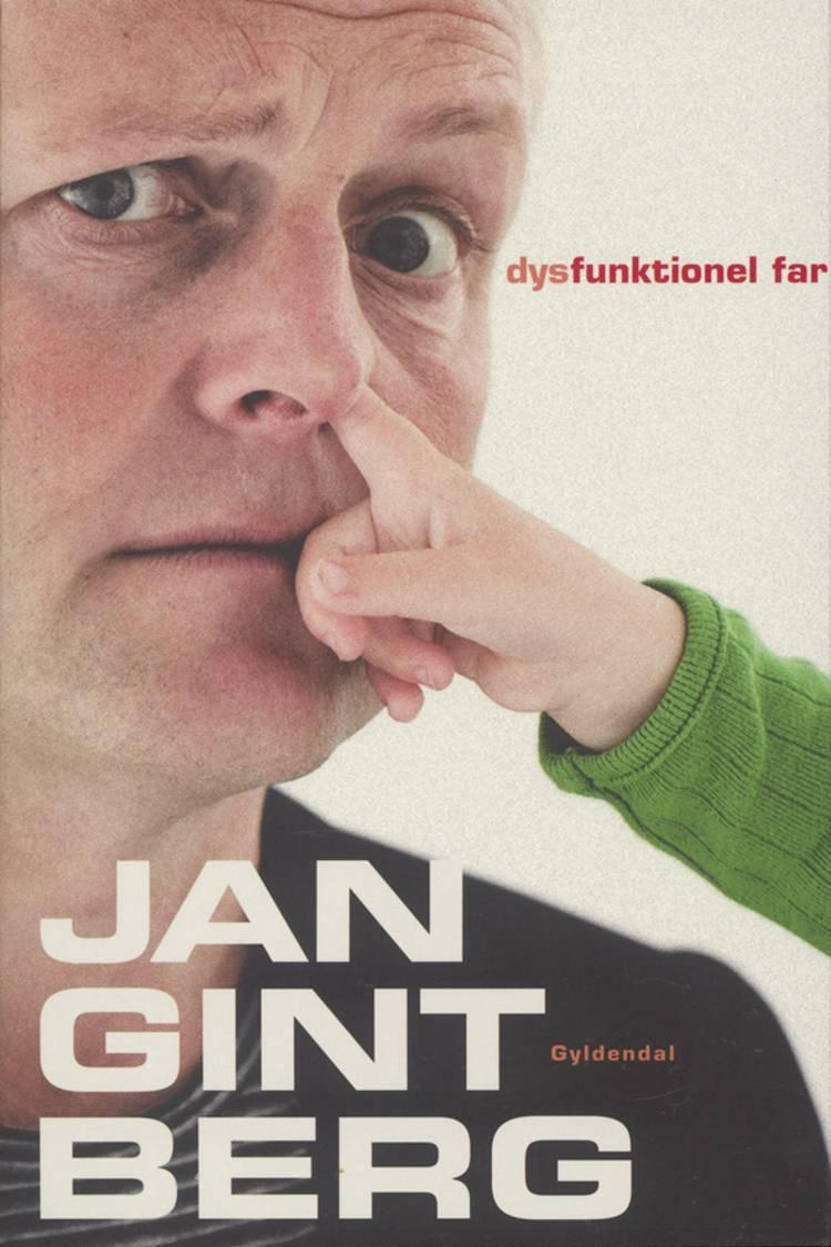 Dysfunktionel Far af Jan Gintberg