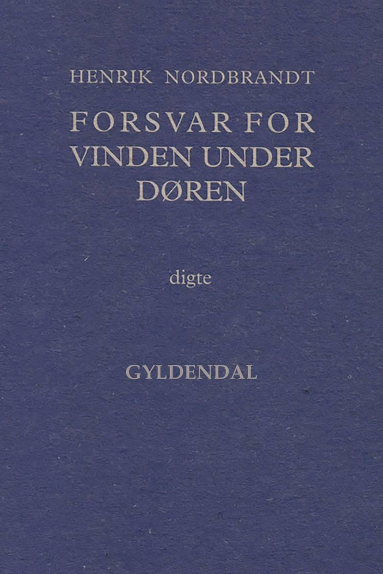 Forsvar for vinden under døren af Henrik Nordbrandt