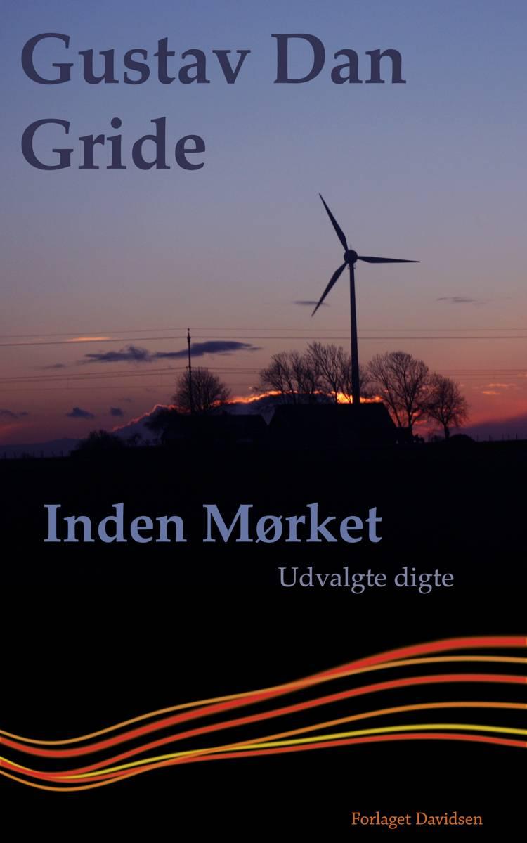 Inden mørket af Gustav Dan Gride