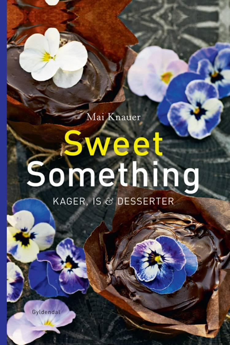 Sweet something af Mai Knauer