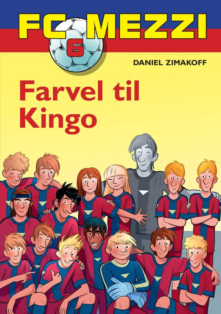 Farvel til Kingo af Daniel Zimakoff