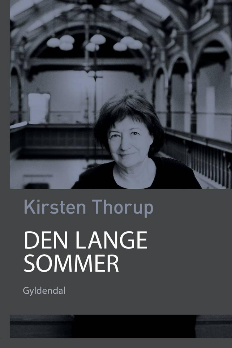 Den lange sommer af Kirsten Thorup