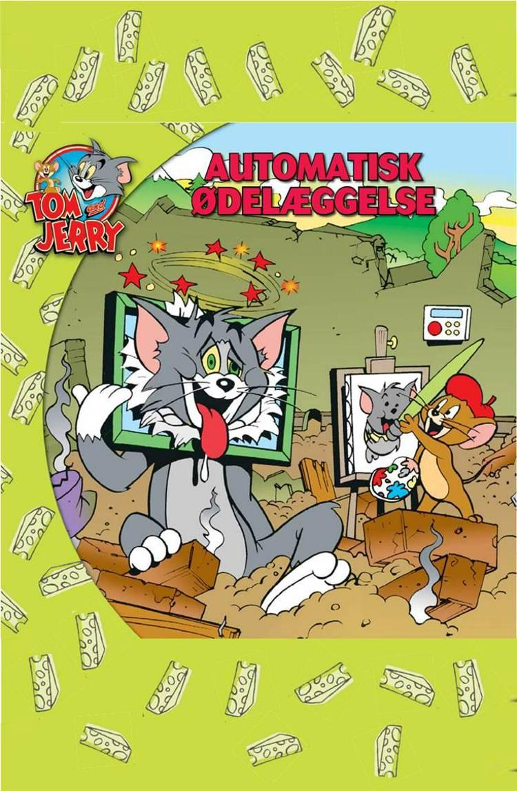 TOM & JERRY AUTOMATISK ØDELÆGGELSE (DANSK UDGAVE): NYE HISTORIER MED TOM OG JERRY af Kevin Bricklin
