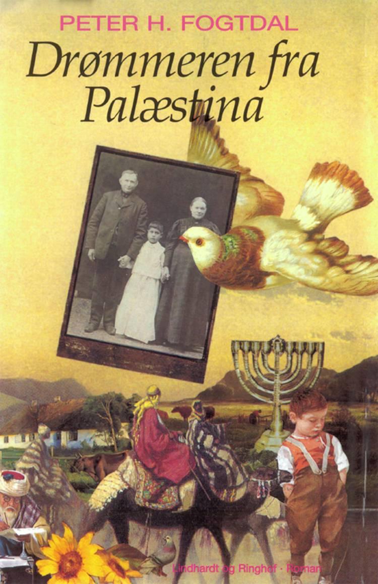 Drømmeren fra Palæstina af Peter H. Fogtdal