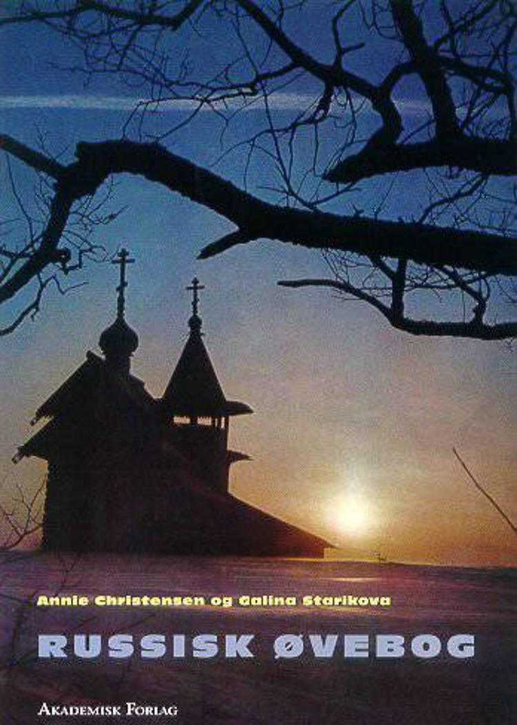 Russisk øvebog af Annie Christensen og Galina Starikova