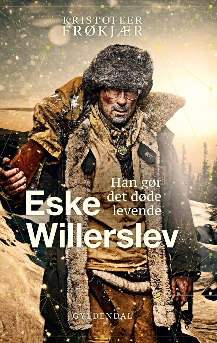Eske Willerslev af Eske Willerslev og Kristoffer Frøkjær