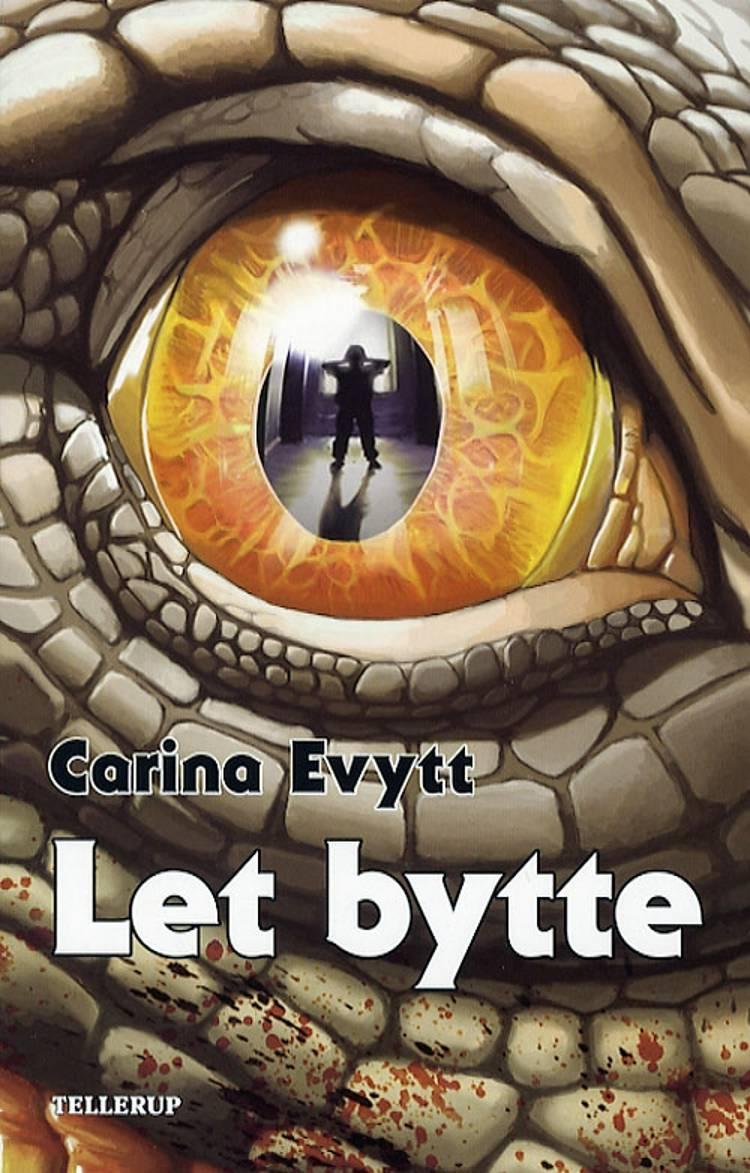 Let bytte af Carina Evytt
