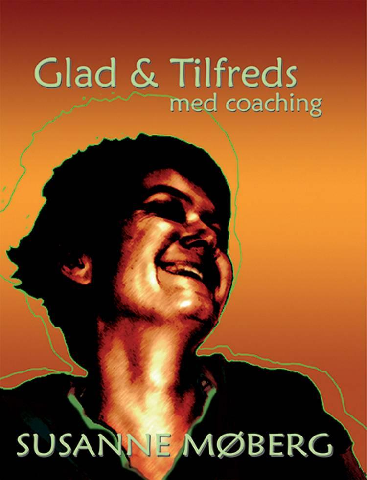 Glad & Tilfreds - med coaching af Susanne Møberg
