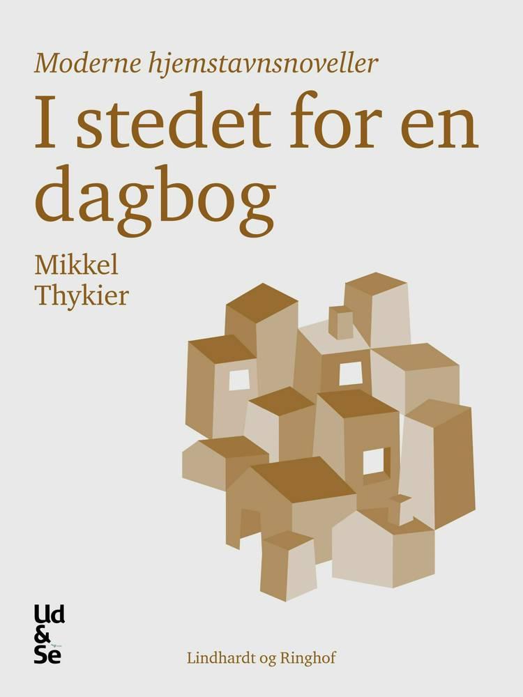 I stedet for en dagbog af Mikkel Thykier