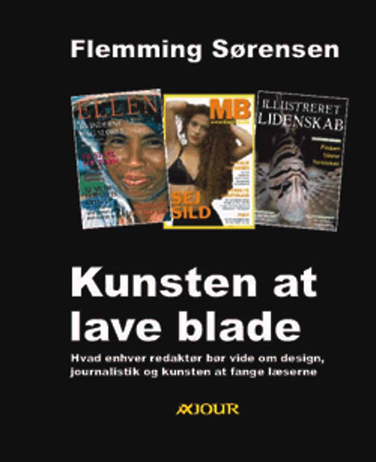 Kunsten at lave blade af Flemming Sørensen