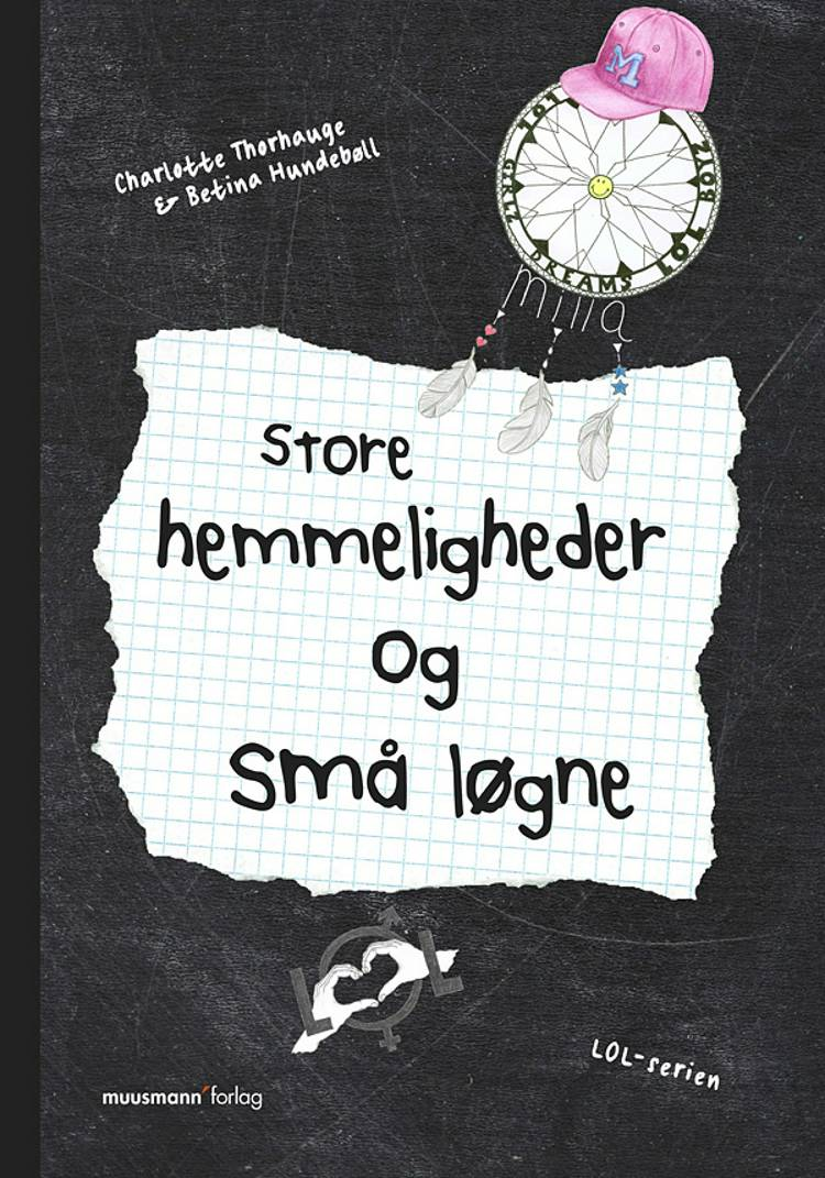 Store hemmeligheder og små løgne af Betina Hundebøll og Charlotte Thorhauge