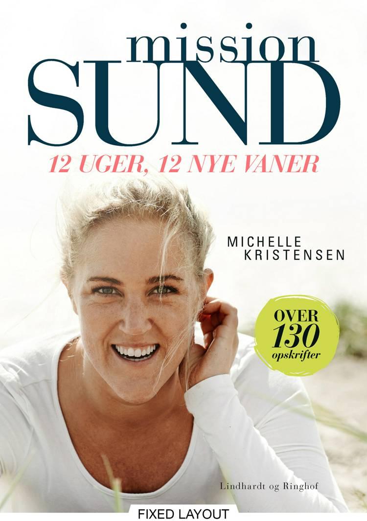 Mission sund - 12 uger, 12 nye vaner af Michelle Kristensen