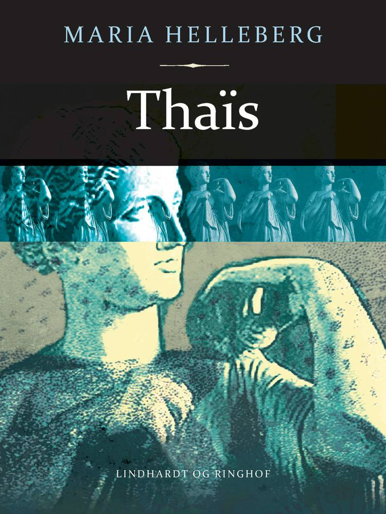 Thaïs af Maria Helleberg