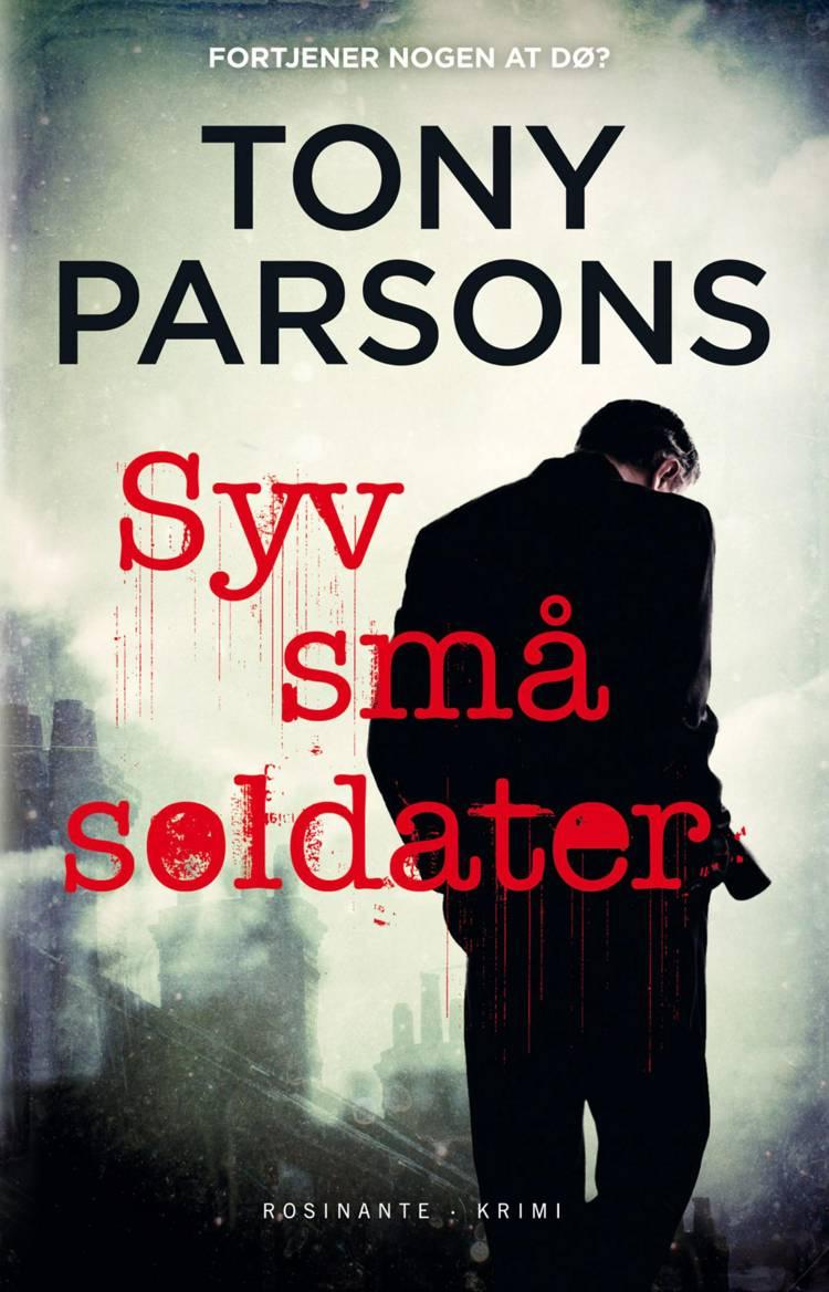 Syv små soldater af Tony Parsons