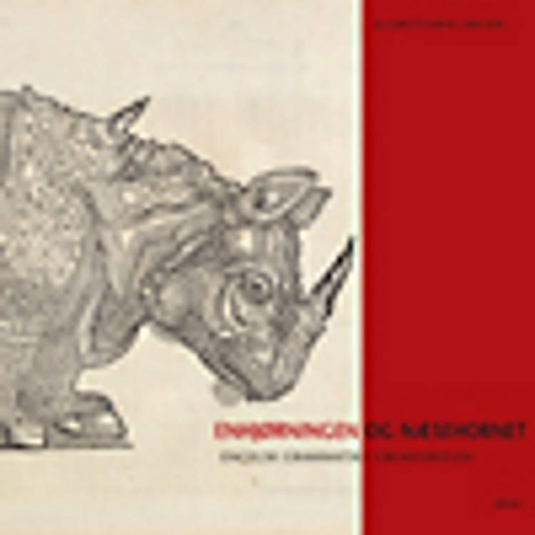 Enhjørningen og Næsehornet af Elisabeth Bang-Nielsen