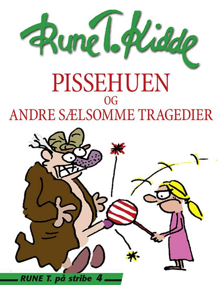 Pissehuen af Rune T. Kidde