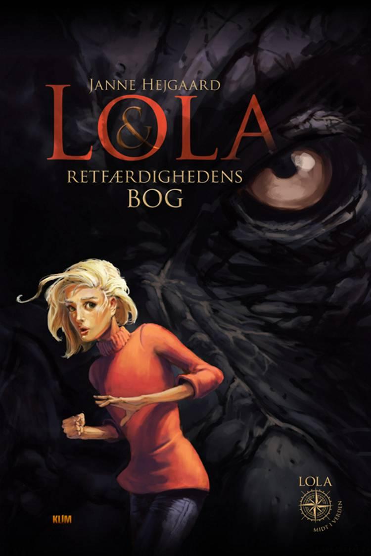 Lola & Retfærdighedens Bog af Janne Hejgaard