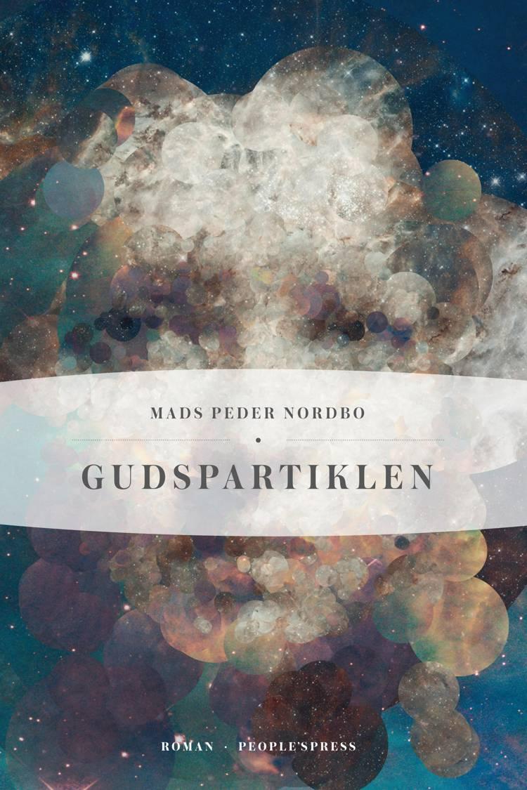 Gudspartiklen af Mads Peder Nordbo