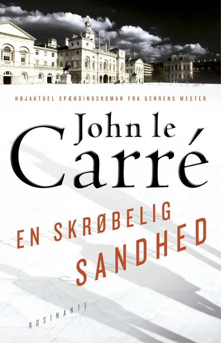 En skrøbelig sandhed af John le Carré